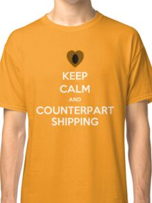 Keep Calm and Counterpartshipping Classic T-Shirt