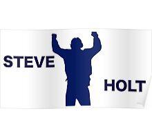 STEVE HOLT Poster