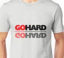 GO HARD! Unisex T-Shirt