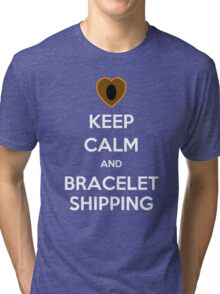 Keep Calm and Braceletshipping! Tri-blend T-Shirt