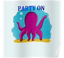 Party Octopus Poster