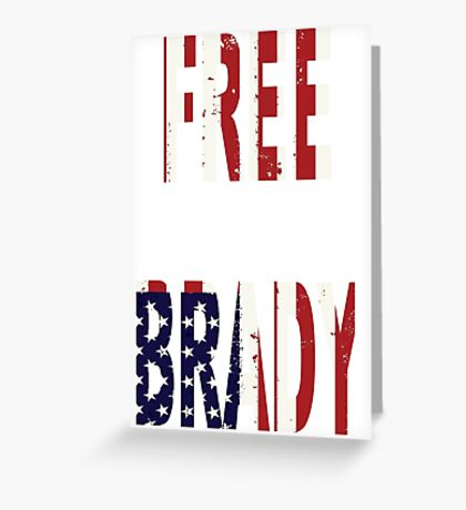 FREE BRADY AMERICAN FLAG Greeting Card