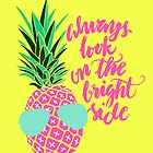 Always Look on the Bright Side by fennirose