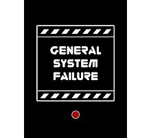General System Failure Photographic Print