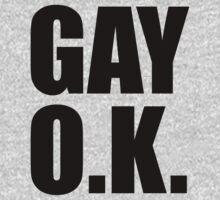 Gay OK by generalroshambo