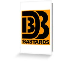 Bakers Dozen Bastards (logo) Greeting Card