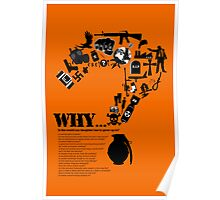 I am asking why? Poster