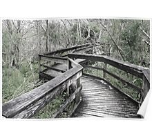 Neglected, Dilapidated Boardwalk Poster