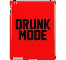 Drunk Mode iPad Case/Skin