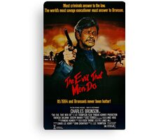 The Evil That Men Do - Charles Bronson - Movie Promo Poster Canvas Print