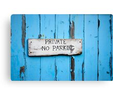 No Parking! Canvas Print