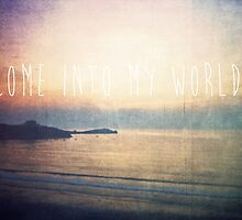 Come Into My World by Denise Abé