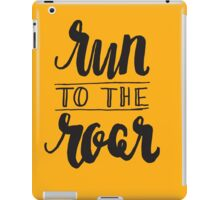 Run to the Roar - Black iPad Case/Skin
