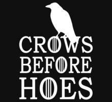 Crows Before Hoes by DanendraCute