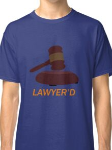Lawyer'd by Marshall - HIMYM Classic T-Shirt