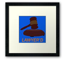 Lawyer'd by Marshall - HIMYM Framed Print