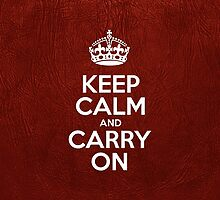 Keep Calm and Carry On - Red Leather by sitnica