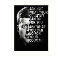 "President John F Kennedy ""ASK NOT"" poster / print Art Print"