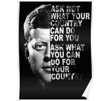 "President John F Kennedy ""ASK NOT"" poster / print Poster"