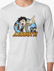 Hey Assbutt! Long Sleeve T-Shirt