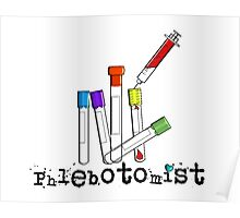 Phlebotomist Vacutainer Art Poster