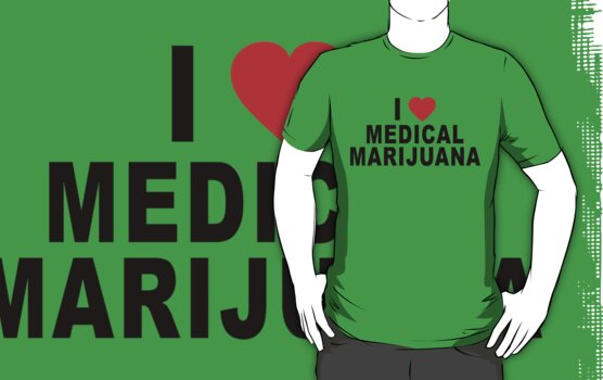 I Love Medical Marijuana by MarijuanaTshirt