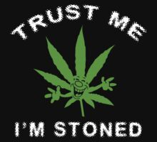 Very Funny Stoned Marijuana by MarijuanaTshirt