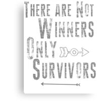 No Winners, only survivors Canvas Print