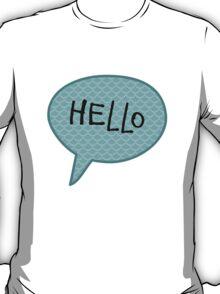 Hello Speech Bubble  T-Shirt