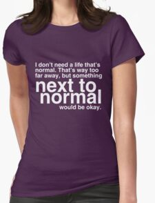 Next To Normal Womens Fitted T-Shirt