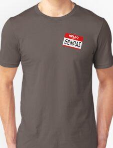 Hello, My Name Is Senpai T-Shirt