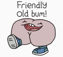 "Willy Bum Bum - ""Friendly Old Bum!"""