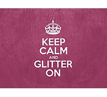 Keep Calm and Glitter On - Pink Leather Photographic Print