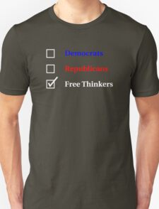 Election Ballot - Free Thinkers for Dark T's T-Shirt
