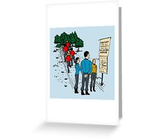 Those Who Arrive, Survive Greeting Card