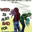 weed is also bad for octomen by PieterDC