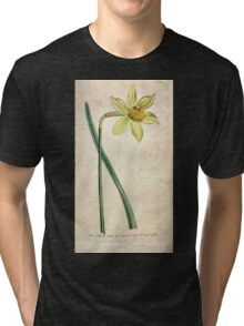The Botanical magazine, or, Flower garden displayed by William Curtis V3 V4 1790 1791 0106 Narcissus Incomparabilis, Peerless Daffodil Tri-blend T-Shirt