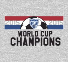 United States (USA) Women's FIFA Soccer World Cup Champions 2015 (USWNT) by TheTShirtMan