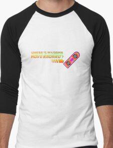 Where's my damn hoverboard Men's Baseball ¾ T-Shirt