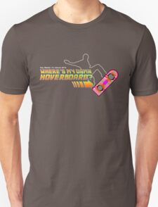 Where's my damn hoverboard T-Shirt
