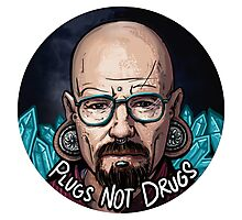Plugs not Drugs Photographic Print