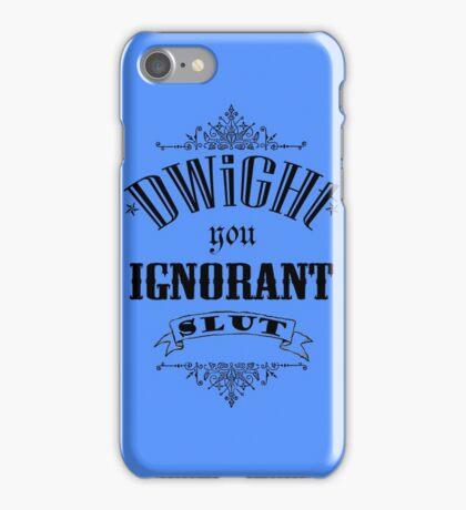 You Ignorant Slut - Blue iPhone Case/Skin