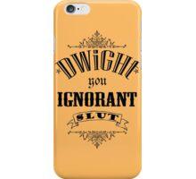 You Ignorant Slut - Orange iPhone Case/Skin