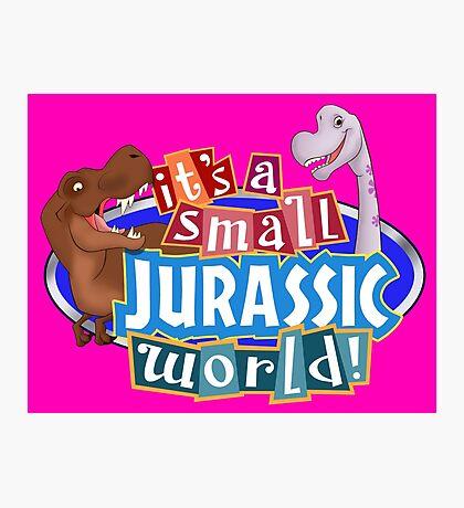 It's a Small Jurassic World (Logo w dinos) Photographic Print