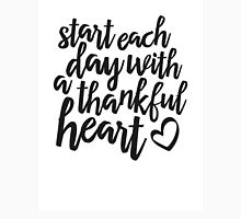 start each day with a thankful heart T-Shirt