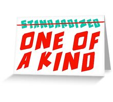 One of a Kind (NOT Standardized!) Greeting Card