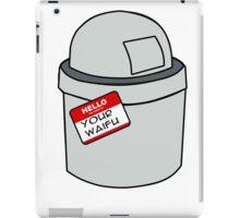 Your Waifu Is Trash iPad Case/Skin