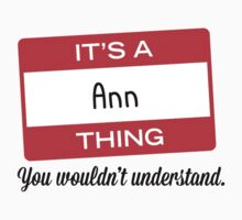 Its a Ann thing you wouldnt understand! by masongabriel