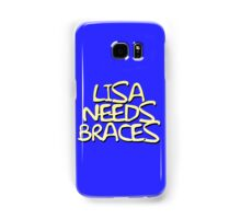 Lisa Needs Braces Samsung Galaxy Case/Skin