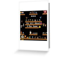 """""""It's All About the Game"""" Greeting Card"""